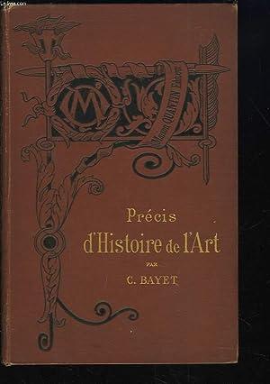 PRECIS D'HISTOIRE DE L'ART: C. BAYET