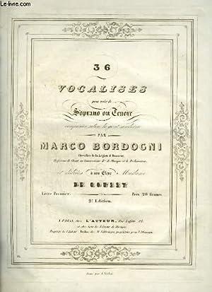 36 VOCALISES POUR VOIX DE SOPRANO OU TENORE - N° 1 A 12 - 2° EDITION.: BORDOGNI MARCO