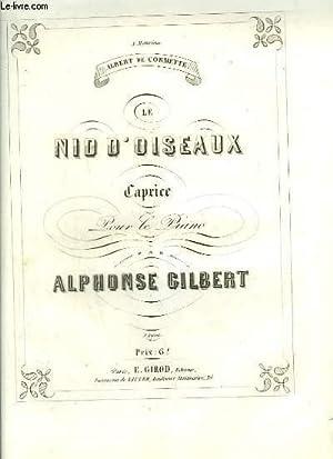 LE NID D'OISEAUX - CAPRICE POUR LE PIANO.: GILBERT ALPHONSE