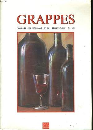 GRAPPES. ANNUAIRE DES VIGNERONS ET DES PROFESSIONNELS DU VIN. 1988: COLLECTIF.