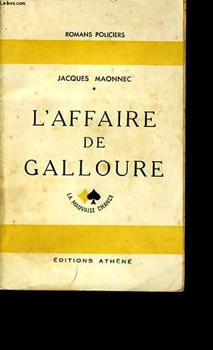 L'AFFAIRE DE GALLOURE.: JACQUES MAONNEC.