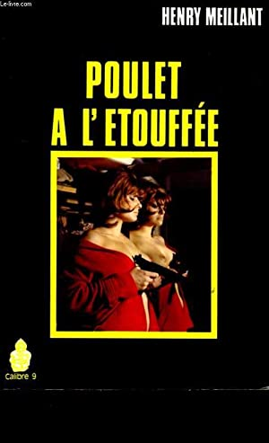 POULET A L'ETOUFFEE.: HENRY MEILLANT.