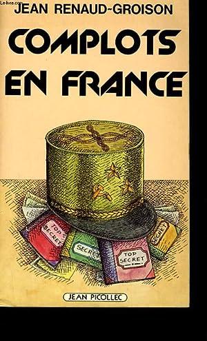 COMPLOTS EN FRANCE.: JEAN RENAUD -