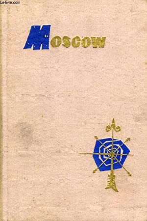 MOSCOW, A TOURIST'S GUIDE: CHERNOV V., MAZOV V.