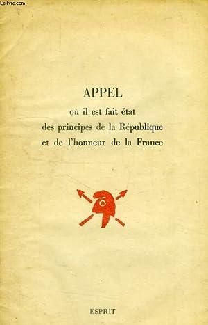 APPEL OU IL EST FAIT ETAT DES PRINCIPES DE LA REPUBLIQUE ET DE L'HONNEUR DE LA FRANCE: ...