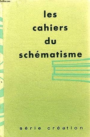 LES CAHIERS DU SCHEMATISME, 1: COLLECTIF