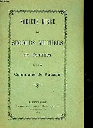 SOCIETE LIBRE DE SECOURS MUTUELS DE FEMMES DE LA COMMUNE DE RAUZAN: COLLECTIF