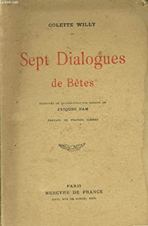 SEPT DIALOGUES DE BETES: WILLY Colette
