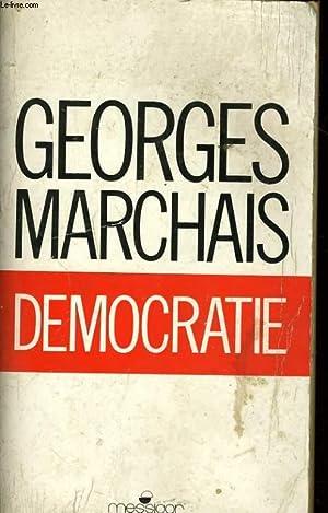 DEMOCRATIE: MARCHAIS Georges