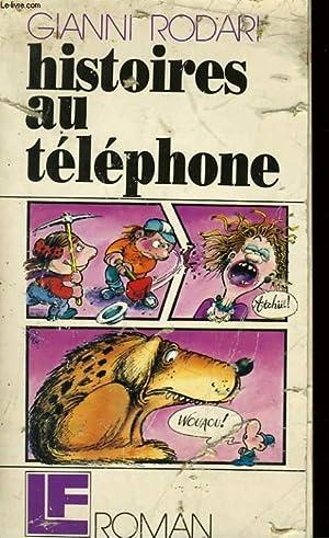 HISTOIRES AU TELEPHONE: RODARI Gianni