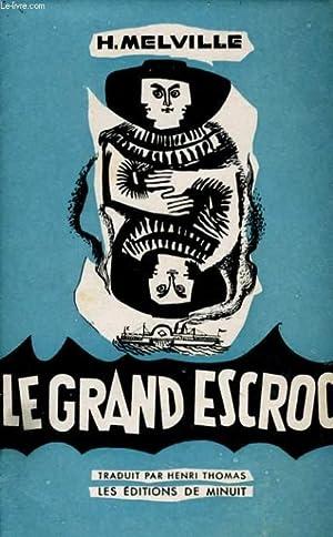 LE GRAND ESCROC (THE CONFIDENCE MAN): MELVILLE Herman