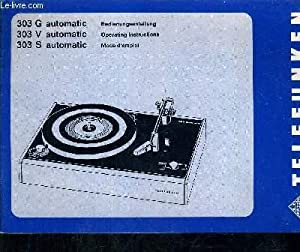 MODE D'EMPLOI 303 S AUTOMATIC - 303 V AUTOMATIC - 303 G AUTOMATIC - TELEFUNKEN.: COLLECTIF