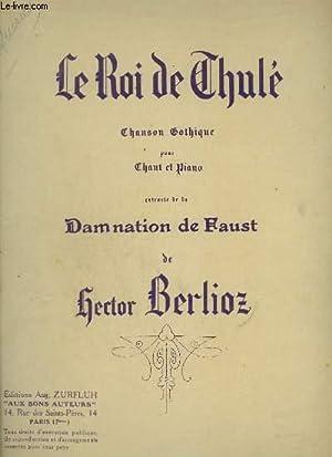 LE ROI DU THULE - CHANSON CATHOLIQUE POUR CHANT ET PIANO.: BERLIOZ HECTOR