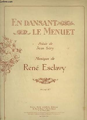 EN DANSANT LE MENUET - PIANO + PAROLES.: ESCLAVY RENE