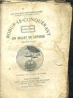 ROBUR LE CONQUERANT UN BILLET DE LOTERIE: JULES VERNE -