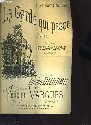 LA GARDE QUI PASSE: VARGUES Félicien / DELORMEL Lucien