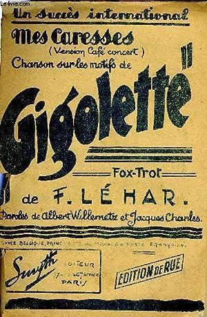 MES CARESSES: LEHAR Franz / WILLEMETZ A. / CHARLES Jacques