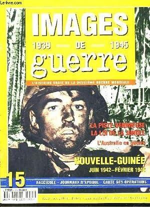 IMAGES DE GUERRE 1939 - 1945 - N°15: COLLECTIF