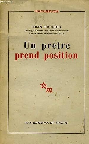 UN PRETRE PREND POSITION: BOULIER Jean