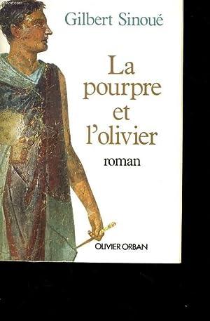 LA POURPRE ET L'OLIVIER: SINOUE Gilbert