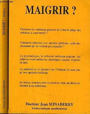MAIGRIR ? EN 2 TOMES - TOME 1 + TOME 2 - TOME 1 : 7 AU FEMININ OU COMMENT MAIGRIR QUAND LE POIDS ...