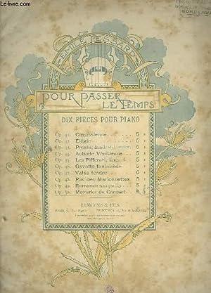 POUR PASSER LE TEMPS - OP.50 : PESSARD EMILE