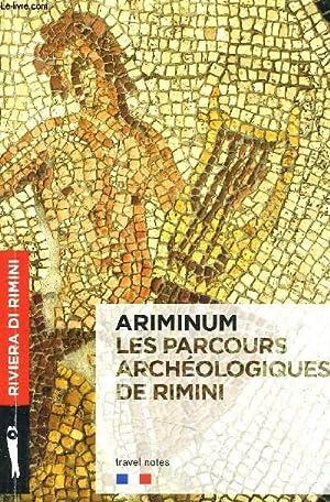 ARIMINUM ET LES PARCOURS ARCHEOLOGIQUES DE RIMINI.: ANGHELA FONTEMAGGI & ORIETTA PIOLANTI
