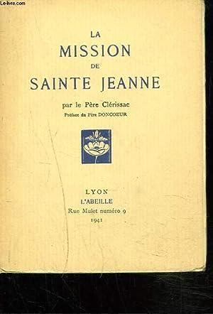 LA MISSION DE SAINTE JEANNE.: LE PERE CLERISSAC