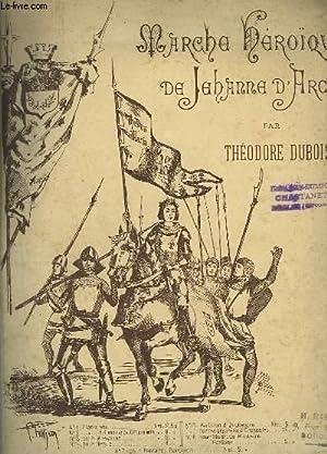 MARCHE HEROIQUE DE JEANNE D'ARC - PIANO.: DUBOIS THEODORE