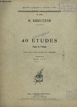 40 ETUDES POUR LE VIOLON - EDITION ORIGINALE.: KREUTZER R.