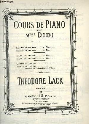 COURS DE PIANO DE MLLE DIDI -: LACK THEODORE