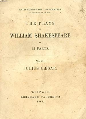 JULIUS CAESAR (THE PLAYS OF WILLIAM SHAKESPEARE, N° 27): SHAKESPEARE William
