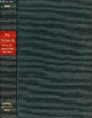 THE WAFFEN SS, HITLER'S ELITE GUARD AT WAR, 1939-1945: STEIN GEORGE H.