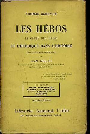 LES HEROS. LE CULTE DES HEROS ET: THOMAS CARLYLE