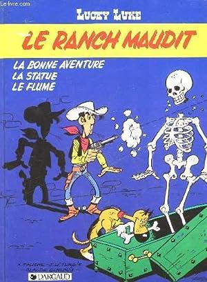 LUCKY LUKE - LE RANCH MAUDIT -: GUYLOUIS - X.
