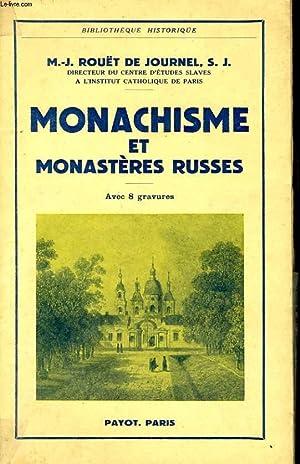 MONACHISME ET MONASTERES RUSSES: ROUET DE JOURNEL, M.-J.