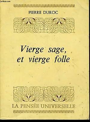 VIERGE SAGE ET VIERGE FOLLE: DUROC Pierre