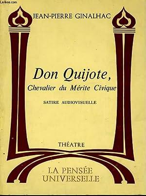DON QUIJOTE, CHEVALIER DU MERITE CIVIQUE: GINALHAC Jean-Pierre