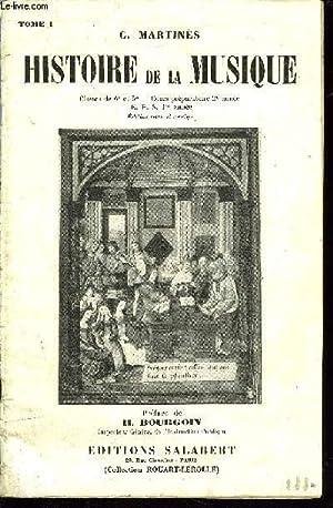 HISTOIRE DE LA MUSIQUE TOME I: MARTINES C.