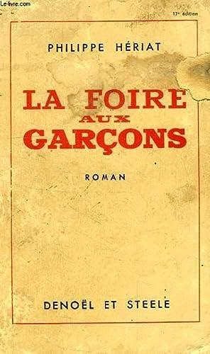 LA FOIRE AUX GARCONS: HERIAT PHILIPPE