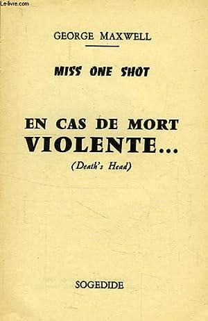 EN CAS DE MORT VIOLENTE.: MAXWELL GEORGE