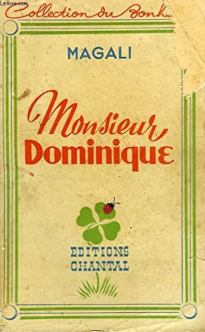 MONSIEUR DOMINIQUE: MAGALI