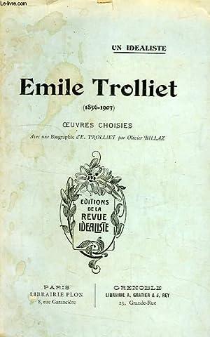 UN IDEALISTE, EMILE TROLLIET (1856-1903), OEUVRES CHOISIES: TROLLIET EMILE