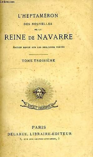 L'HEPTAMERON DES NOUVELLES DE LA REINE DE: NAVARRE MARGUERITE DE,