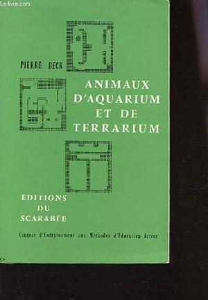 ANIMAUX D'AQUARIUM ET DE TERRARIUM / Centres d'entrainelment aux Methodes d'...