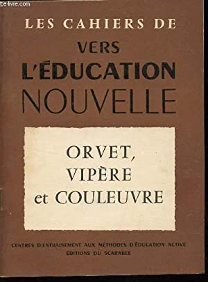 "ORVET, VIPERE ET COULEUVRE / COLLECTION ""LES: COLLECTIF"