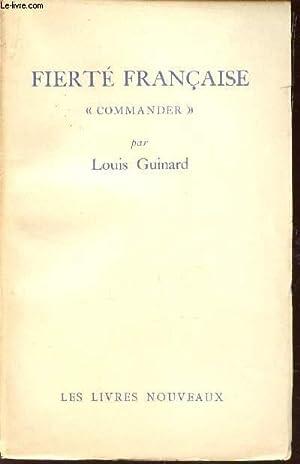 """FIERTE FRANCAISE """"COMMANDER"""" - ESSAI SUR LES FONDEMENTS DE L'ORDRE - SUIVI D'..."""