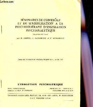 SEMINAIRES DE CONTROLE ET DE SENSIBILISAYION A LA PSYCHOTHERAPIE D'INSPIRATION PSYCHANALYTIQUE...