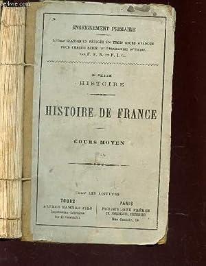 HISTOIRE DE FRANCE - COURS MOYEN: F.P.B. / F.I.C.
