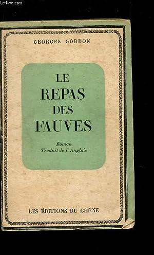 LE REPAS DES FAUVES.: GORDON GEORGES